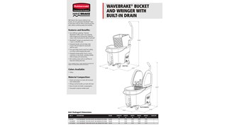 WaveBrake® Bucket and Wringer with Built-in Drain Spec Sheet